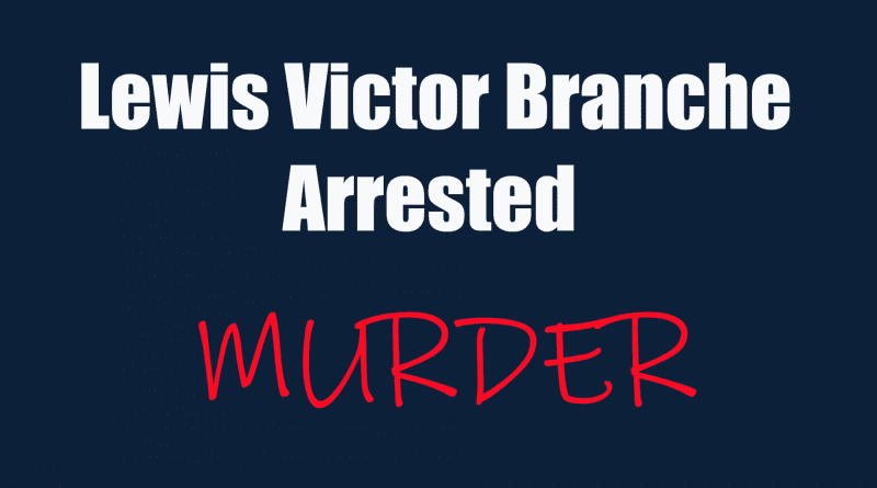 Lewis Victor Branche III Trey arrested for murder in disappearance of Kristen Bennett in Carteret County NC