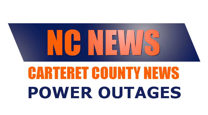 News of power outages in Carteret