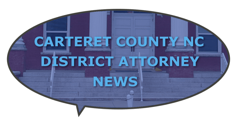 NC Carteret County District Attorney information