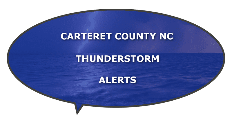 thunderstorm watches Carteret County NC