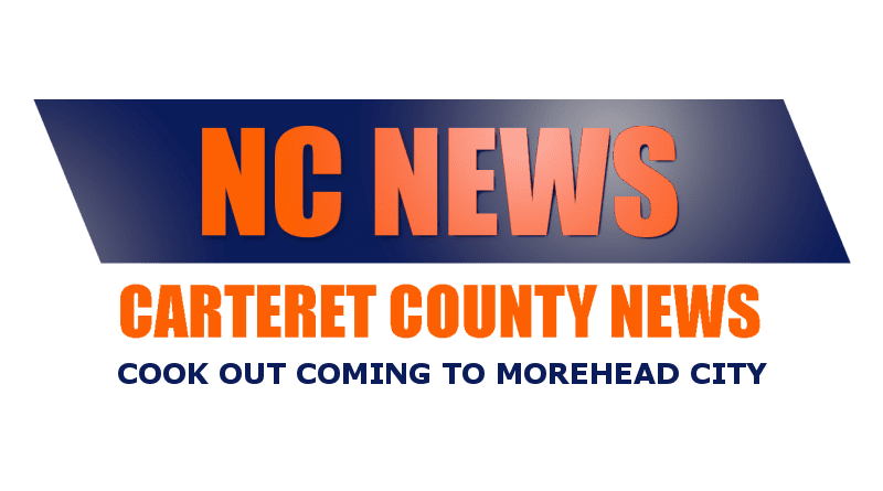 Cook Out Arendell Morehead News