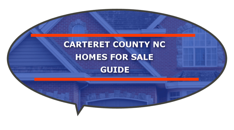 Guide homes for sale Carteret County NC