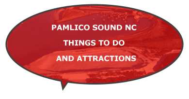 things to do Pamlico Sound attractions