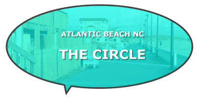 NC Atlantic Beach The Circle Tourism