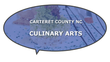 Carteret County culinary food, arts, chefs
