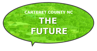 What does the future Carteret County look like?