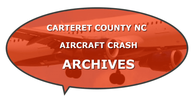 Military airplane crash reports Carteret NC