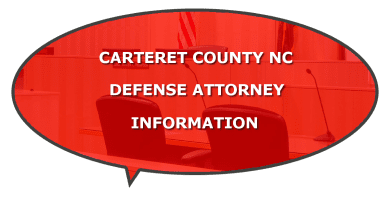 felony crime defense attorney carteret NC