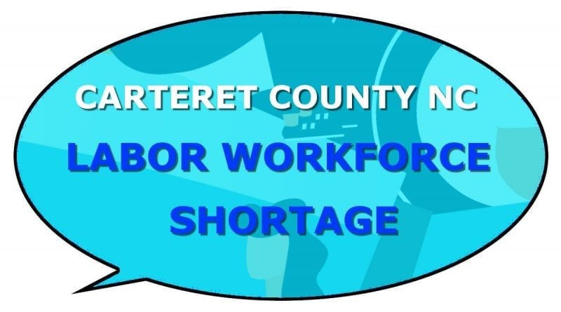 is there a labor worker shortage in Carteret?