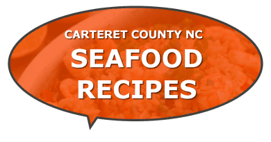 Local seafood recipes in Carteret NC