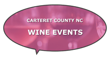 Local wine tastings events Carteret County NC