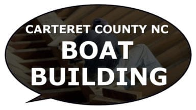 Learn boat building Carteret NC