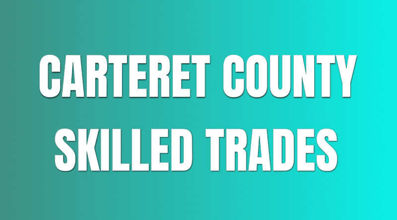 skilled trades in carteret county nc