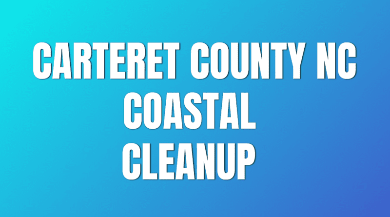 Big sweep cleanup Carteret NC