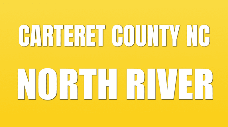 Information North River NC in Carteret