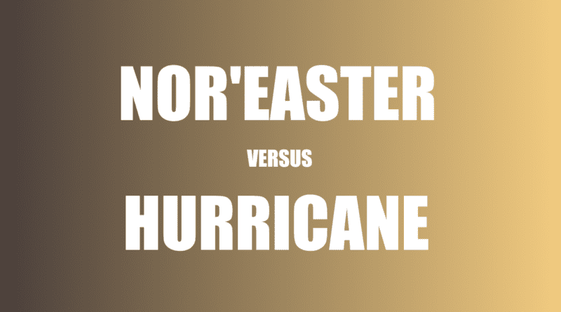 Similar hurricane noreaster difference