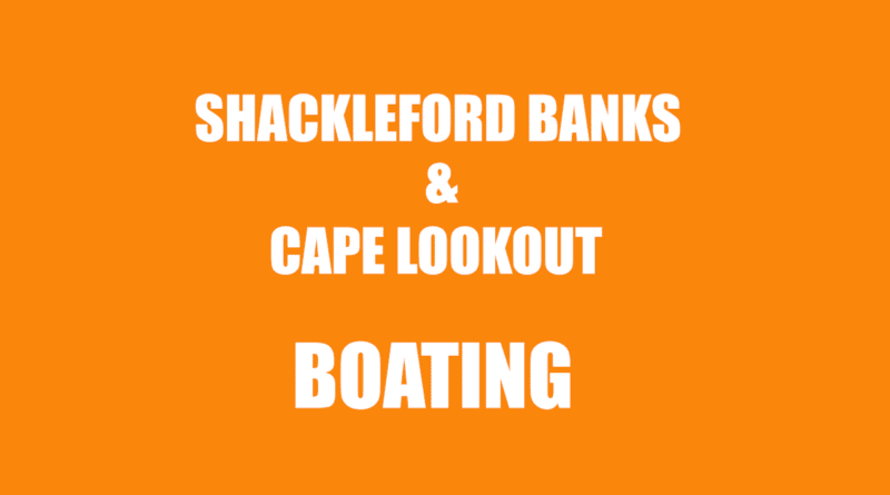 Shackleford taking boat to Lookout NC
