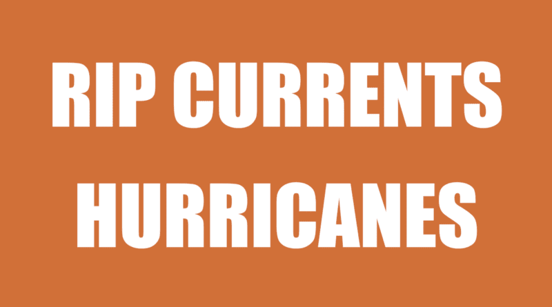 Hurricane storms cause rip currents